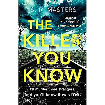 The Killer You Know: 'Original and gripping' Laura Marshall