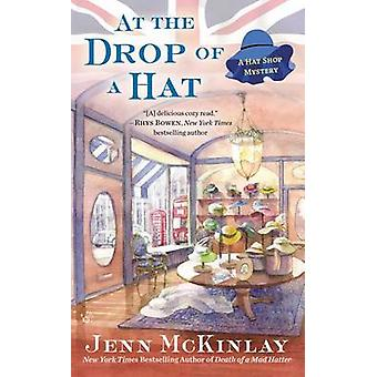 At the Drop of a Hat by Jenn McKinlay - 9780425258910 Book