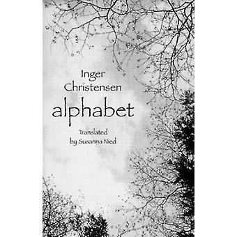 Alphabet by Inger Christensen - Susanna Nied - 9780811214773 Book