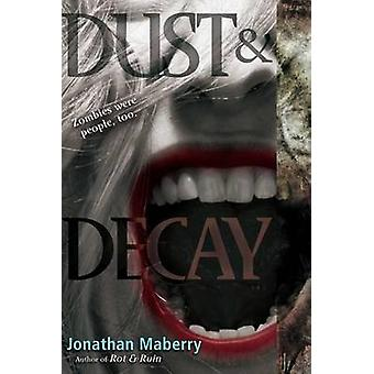 Dust & Decay by Jonathan Maberry - 9781442402362 Book
