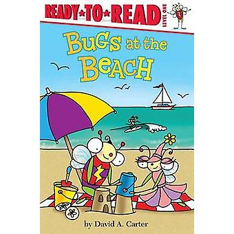 Bugs at the Beach by David A Carter - 9781481440509 Book