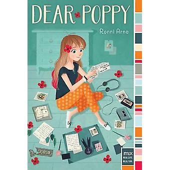 Dear Poppy by Ronni Arno - 9781481437592 Book