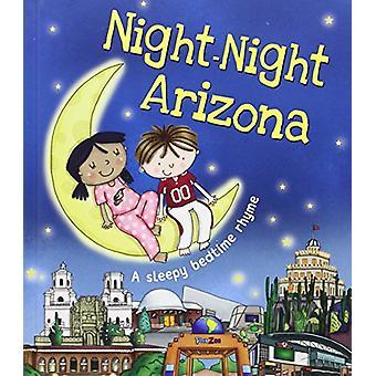 Night-Night Arizona by Katherine Sully - Helen Poole - 9781492647713