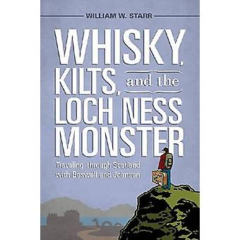 Whisky - Kilts - and the Loch Ness Monster - Traveling Through Scotlan