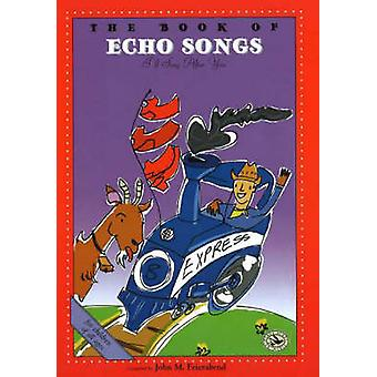 The Book of Echo Songs - I'll Sing After You by John M. Feierabend - T