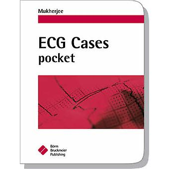 ECG Cases Pocket by Debabrata Mukherjee - 9781591032298 Book