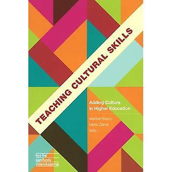 Teaching Cultural Skills - Adding Culture in Higher Education by Marib