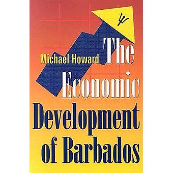 The Economic Development of Barbados by Michael Howard - 978976640188