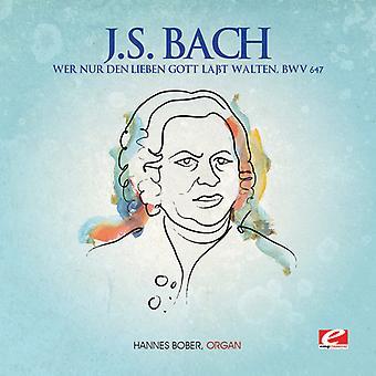 J.S. Bach - J.S. Bach: Wer Nur Den Lieben Gott Labt Gott, Bwv 647 USA import