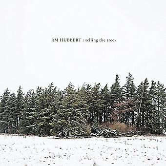 Rm Hubbert - Telling the Trees [Vinyl] USA import
