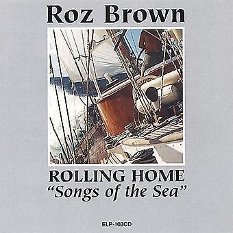 Roz Brown - casa-canciones Rolling de la importación de los E.e.u.u. del mar [CD]