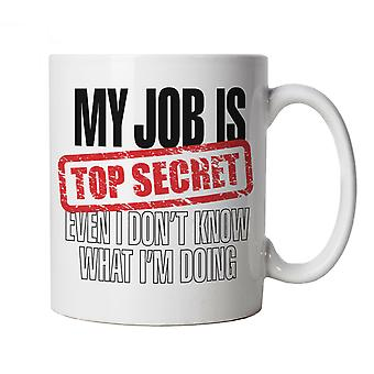 My Job Is Top Secret, Mug
