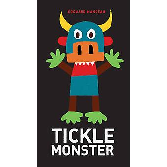 Tickle Monster by Edouard Manceau