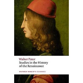 Studies in the History of the Renaissance by Walter Pater - Matthew B