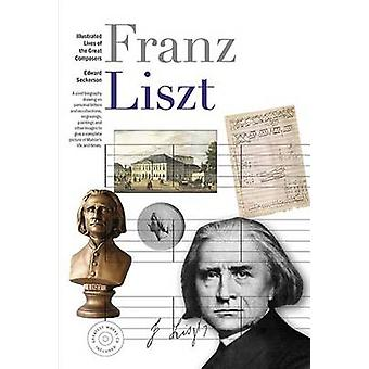 Illustrated Lives of Great Composers - Liszt by Bryce Morrison - 97817