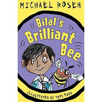 Bilal's lysande Bee av Michael Rosen - Tony Ross - 9781783443956 Bo