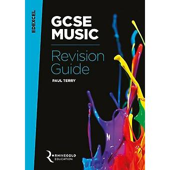 Edexcel GCSE Music Revision Guide by Paul Terry - 9781785581687 Book