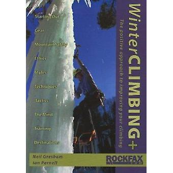 Winter Climbing+ by Neil Gresham - Ian Parnell - 9781873341964 Book