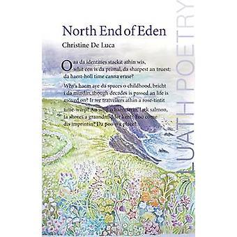 All'estremità nord di Eden da Christine De Luca - 9781906817329 libro