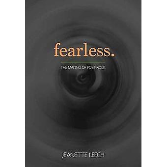 Fearless - Post-Rock 1987 2001 by Jeanette Leech - 9781911036159 Book