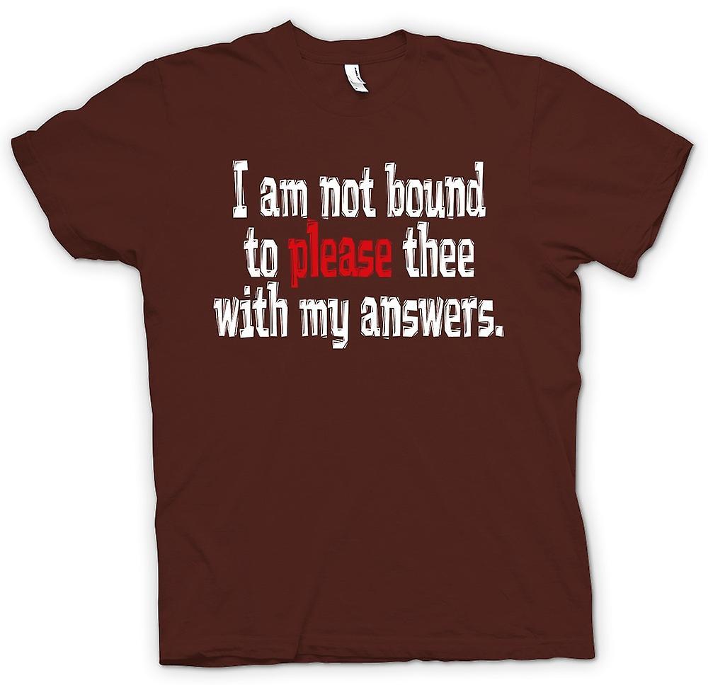 Mens T-shirt-Shakespeare zitieren ich nicht gebunden bin, dir zu gefallen