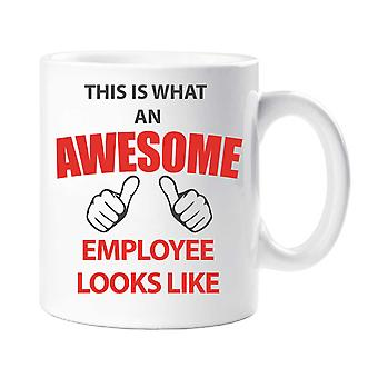 This Is What An Awesome Employee Looks Like Mug