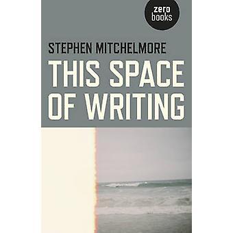 Detta utrymme av handstil av Stephen Mitchelmore - 9781782799801 bok