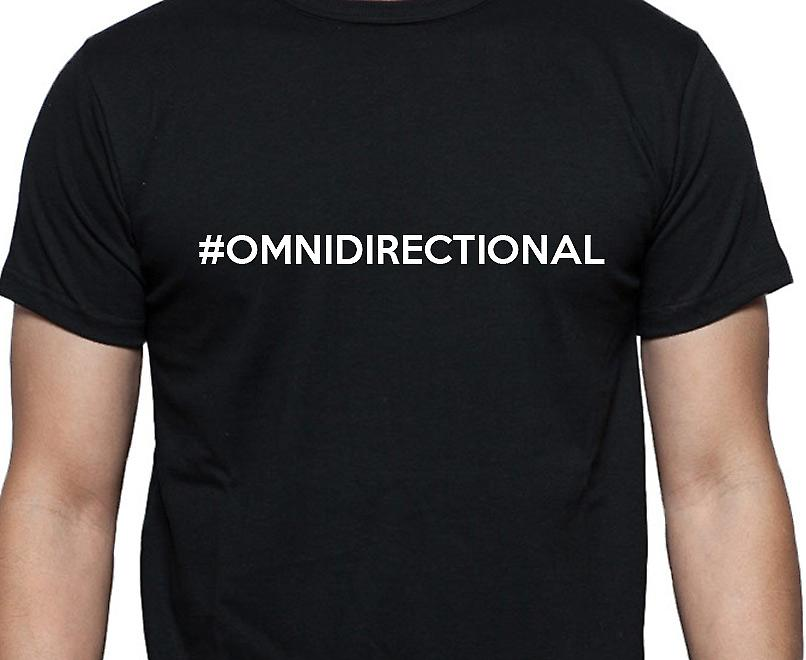 #Omnidirectional Hashag Omnidirectional Black Hand Printed T shirt