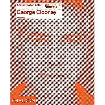 George Clooney: Anatomi av en skådespelare