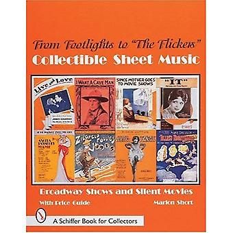 FROM FOOTLIGHTS TO THE FLICKERS COLLECTI: Broadway Shows and Silent Movies (Schiffer Book for Collectors)