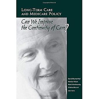 Long-Term Care and Medicare Policy: Can We Improve the Continuity of Care? (A National Academy of Social Insurance...