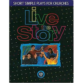 Live the Story: Short Simple Plays for Churches (Whole People of God Library)