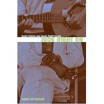 Jook Right on: Blues Stories and Blues Storytellers