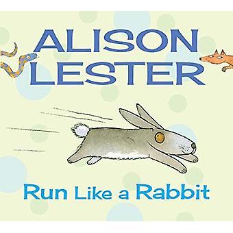Run Like a Rabbit (Alison Lester)
