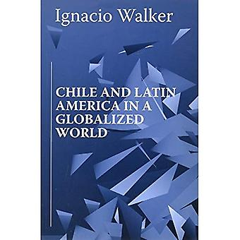 Chile and Latin America in a Globalized World