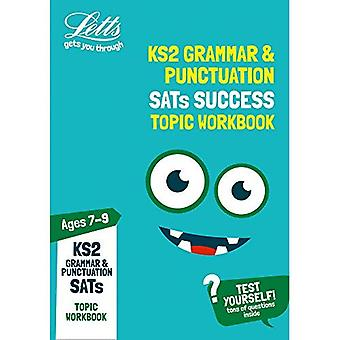 KS2 English Grammar and Punctuation Age 7-9 SATs Topic Practice Workbook: 2019 tests (Letts KS2 Practice) (Letts KS2 Practice)