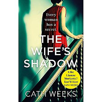 The Wife's Shadow: The most gripping and heartbreaking page turner this autumn