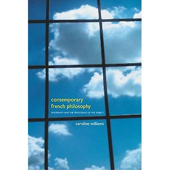 Contemporary French Philosophy by Williams & Caroline