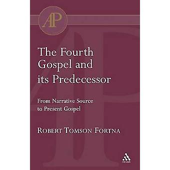 O quarto evangelho e seu antecessor por Fortna & Robert