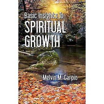Basic Insights to Spiritual Growth by Caprio & Melvin