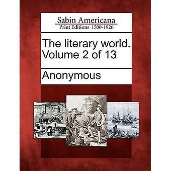 Il mondo letterario. Volume 2 di 13 da Anonimo