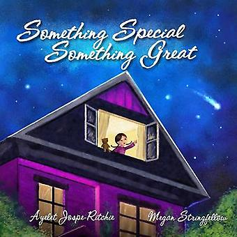 Something Special Something Great by JospeRitchie & Ayelet