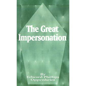 De grote imitatie door Oppenheim & E. Phillips