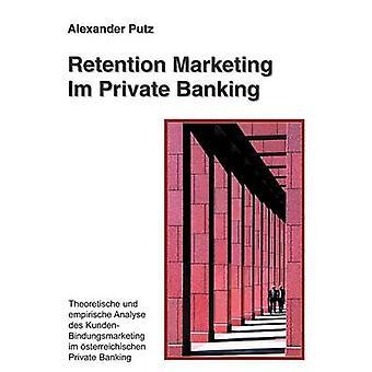 Im de Marketing de rétention Private Banking par Putz & Alexandre