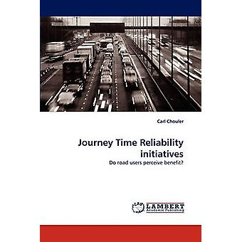 Journey Time Reliability initiatives by Chouler & Carl