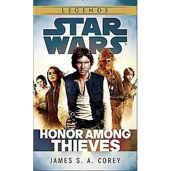 Honor Among Thieves - Star Wars Legends by James S A Corey - 978034554