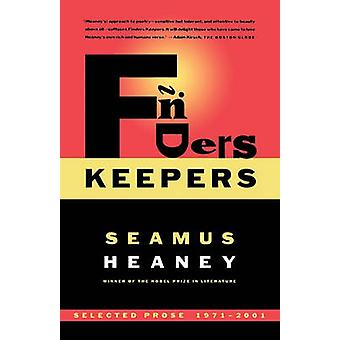 Finders Keepers - Selected Prose 1971-2001 by Seamus Heaney - 97803745