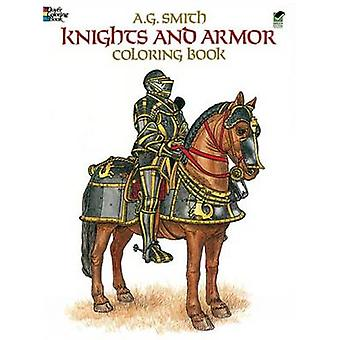 Knights and Armour Colouring Book by Albert G. Smith - 9780486248431