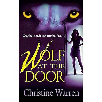 Wolf at the Door by Christine Warren - 9781250093530 Book