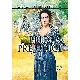 Pride and Prejudice by Pauline Francis - 9781783225941 Book